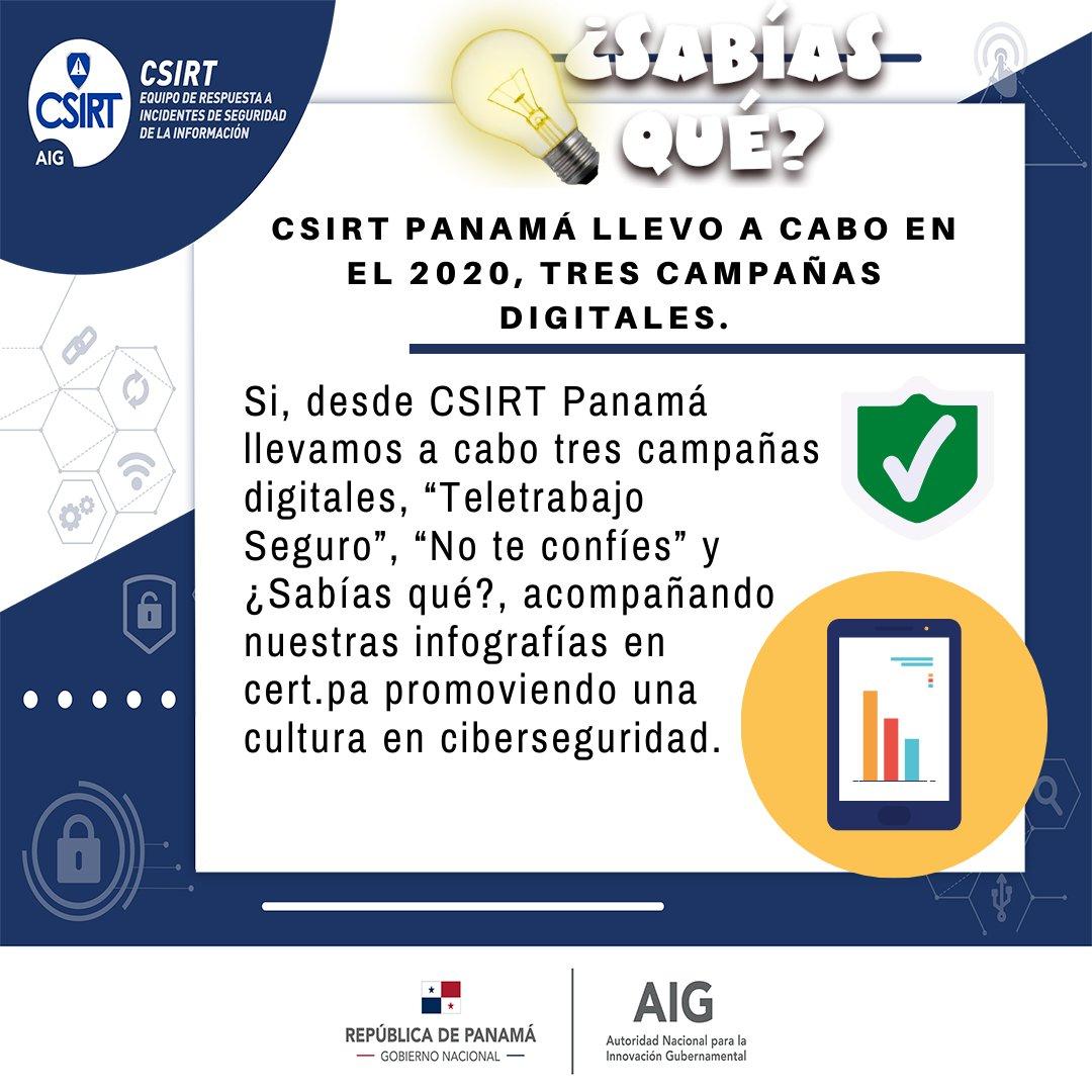 👉El @CSIRTPanama tuvo campañas digitales durante el 2020 de gran impacto.  📶Te invitamos a conocerlas en   #SabiasQue #internetseguro #CiberSeguridad #ControlParental #identidaddigital