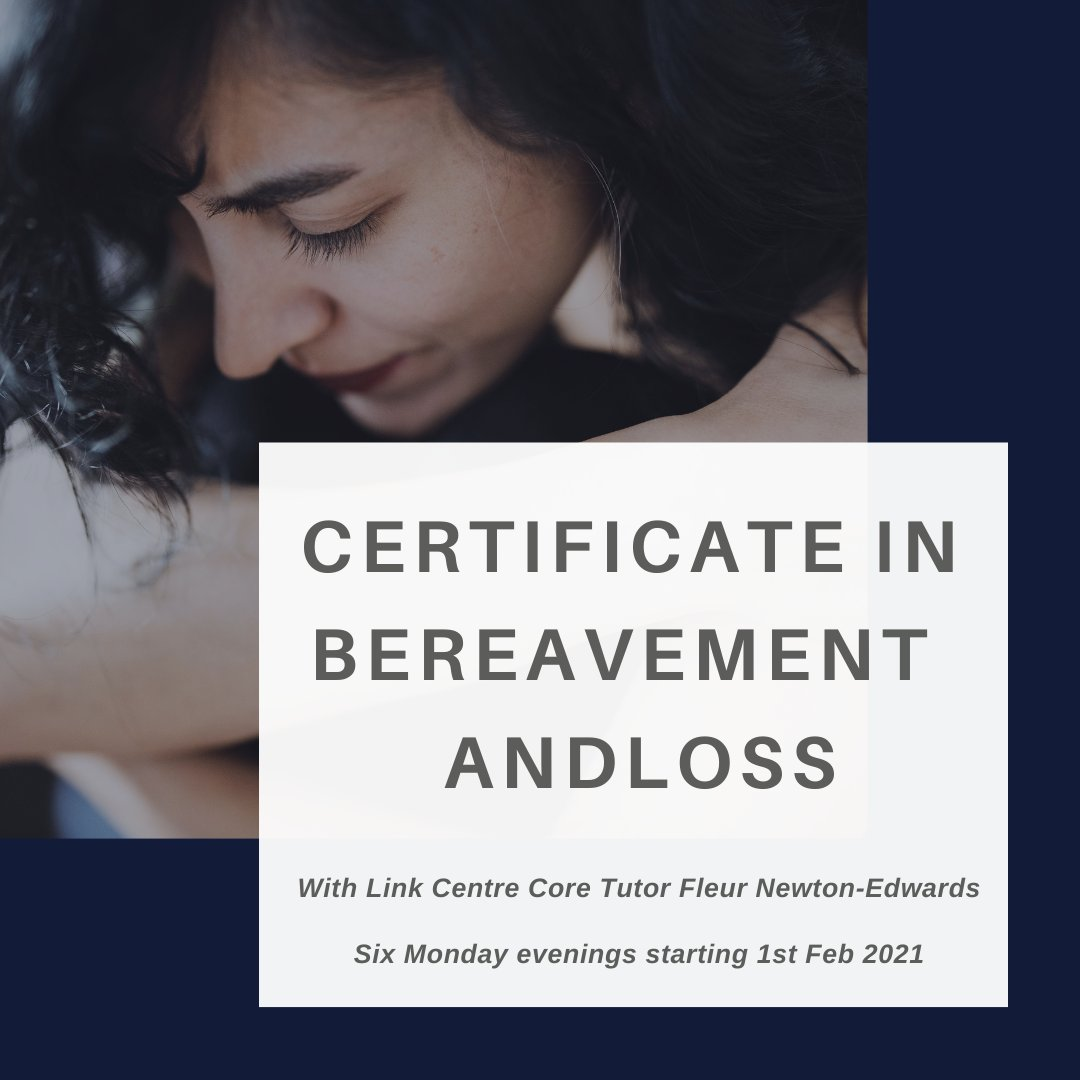 TWO spaces left!   Sign up for @TheLinkCentre's Certificate in Bereavement and Loss with Fleur Newton-Edwards - 6 Monday evenings starting 1st Feb 2021.  Book:   #plsRT #TherapistsConnect #bereavement #loss #grief