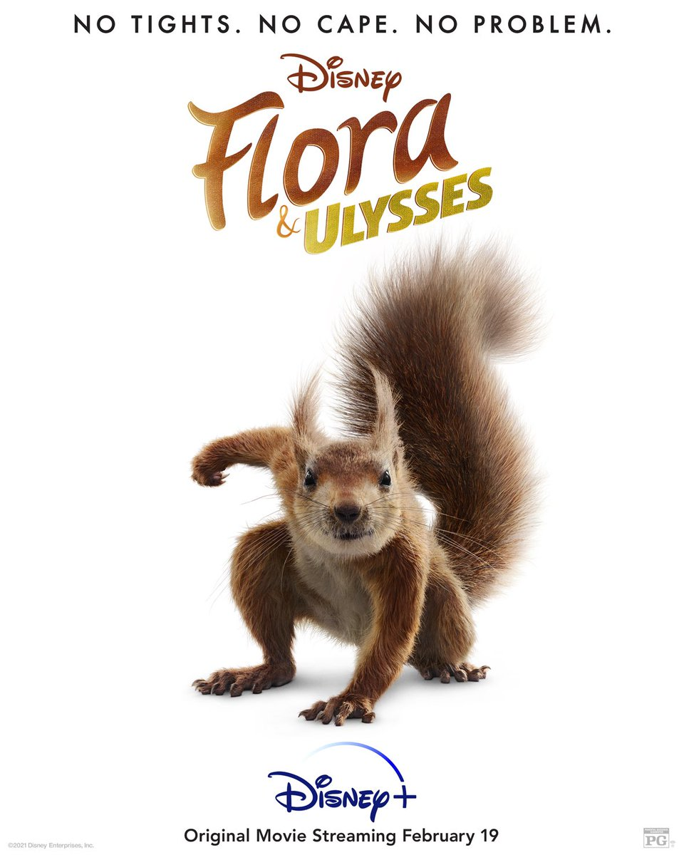 No Tights. No Cape. No Problem. #FloraAndUlysses is streaming February 19, only on #DisneyPlus. 🐿 ⚡💥