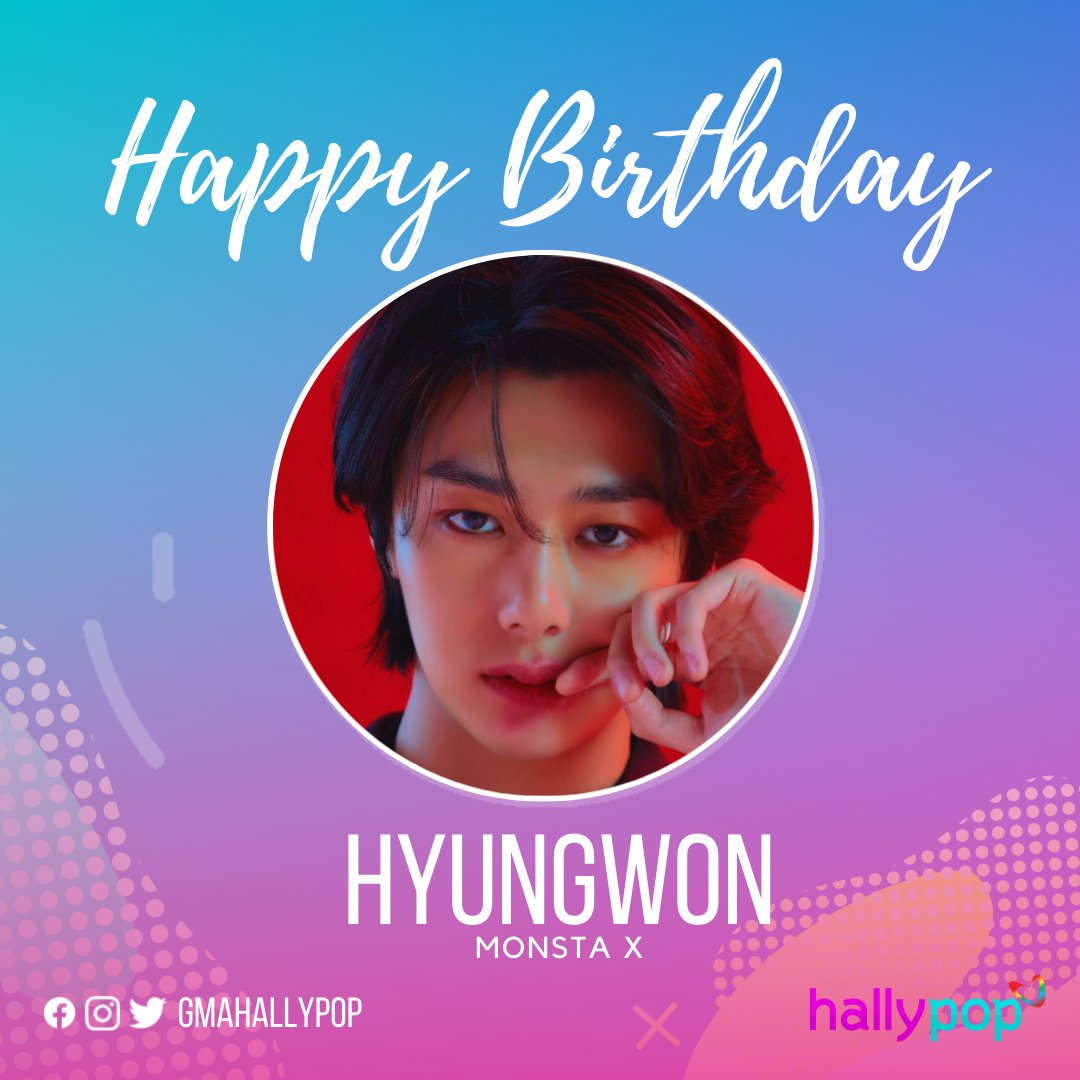 Happy Birthday to MonstaX's Hyungwon!