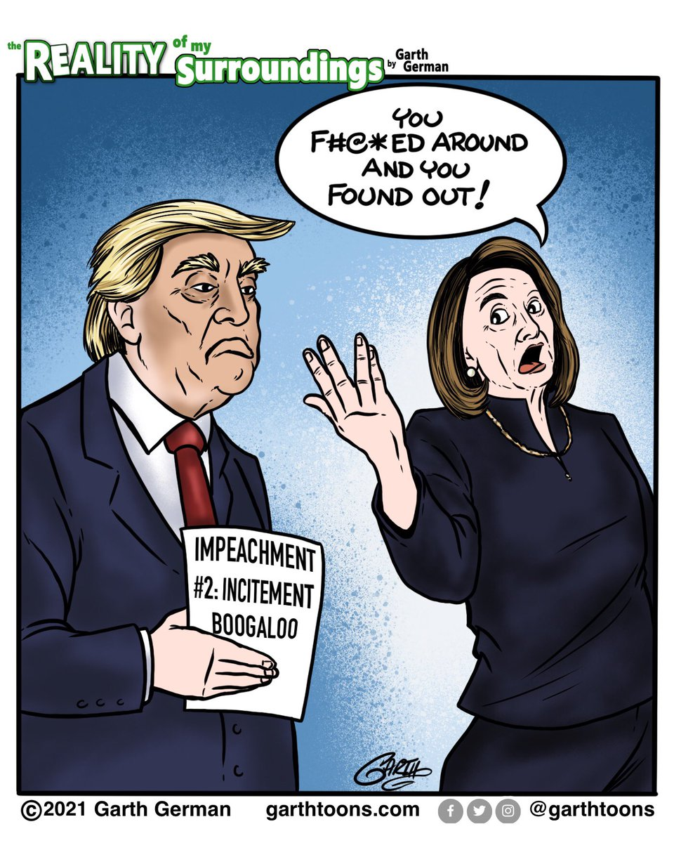 F Around and Find Out!  Follow for more cartoons! #ImpeachmentDay #ImpeachTrump #ImpeachedTwice #impeachment #ImpeachedAgain #NancyPelosi #TrumpInsurrection #FIndout #ConsequencesForSedition #comics #webcomic #webcomics #politicalcartoons #cartoon