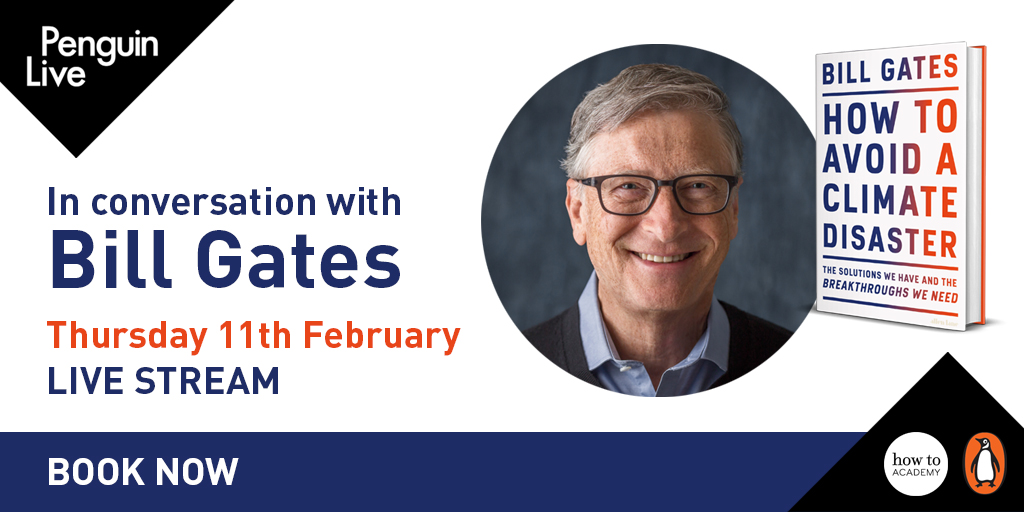 Join @BillGates as he gives us an antidote to the gloomier forecasts of impending climate disaster at this live conversation to celebrate the launch of his new book.  Get your tickets now:  @howtoacademy