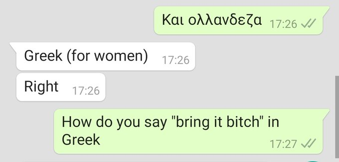 Me asking my cousin for help with Greek https://t.co/o921EcuHFl