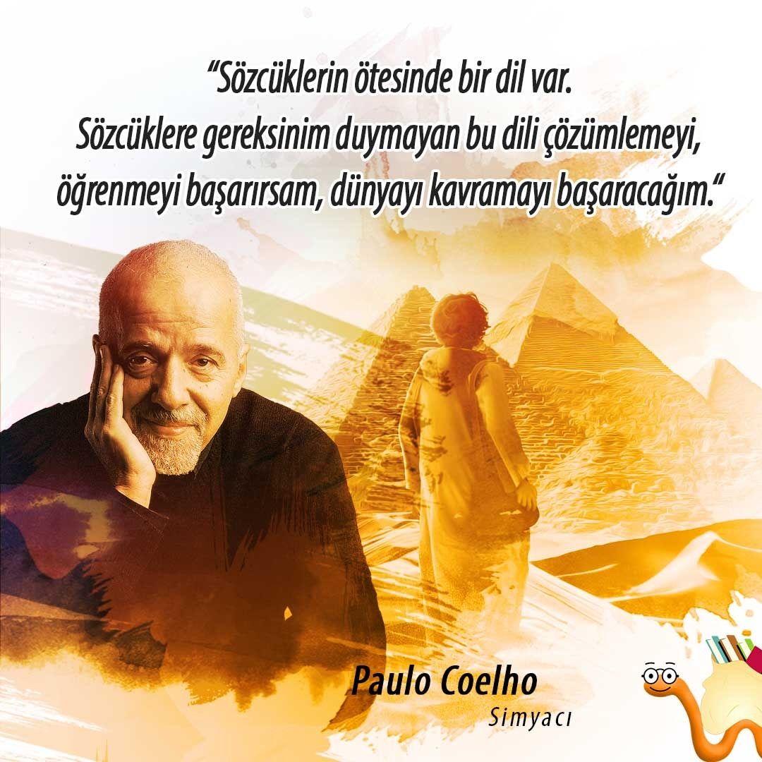 """""""Sözcüklerin ötesinde bir dil var. Sözcüklere gereksinim duymayan bu dili çözümlemeyi, öğrenmeyi başarırsam, dünyayı kavramayı başaracağım."""" 📘🖋 #Simyacı , #PauloCoelho"""