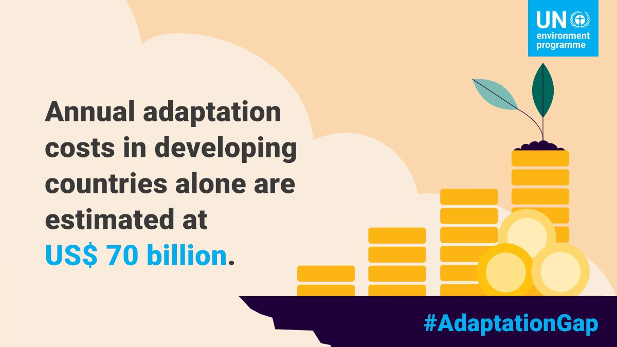 The @UNEP #AdaptationGap Report: nations need to urgently step up action to adapt to the new climate reality or face serious costs, damages and losses.   Public and private finance for adaptation must increase, along with faster implementation.