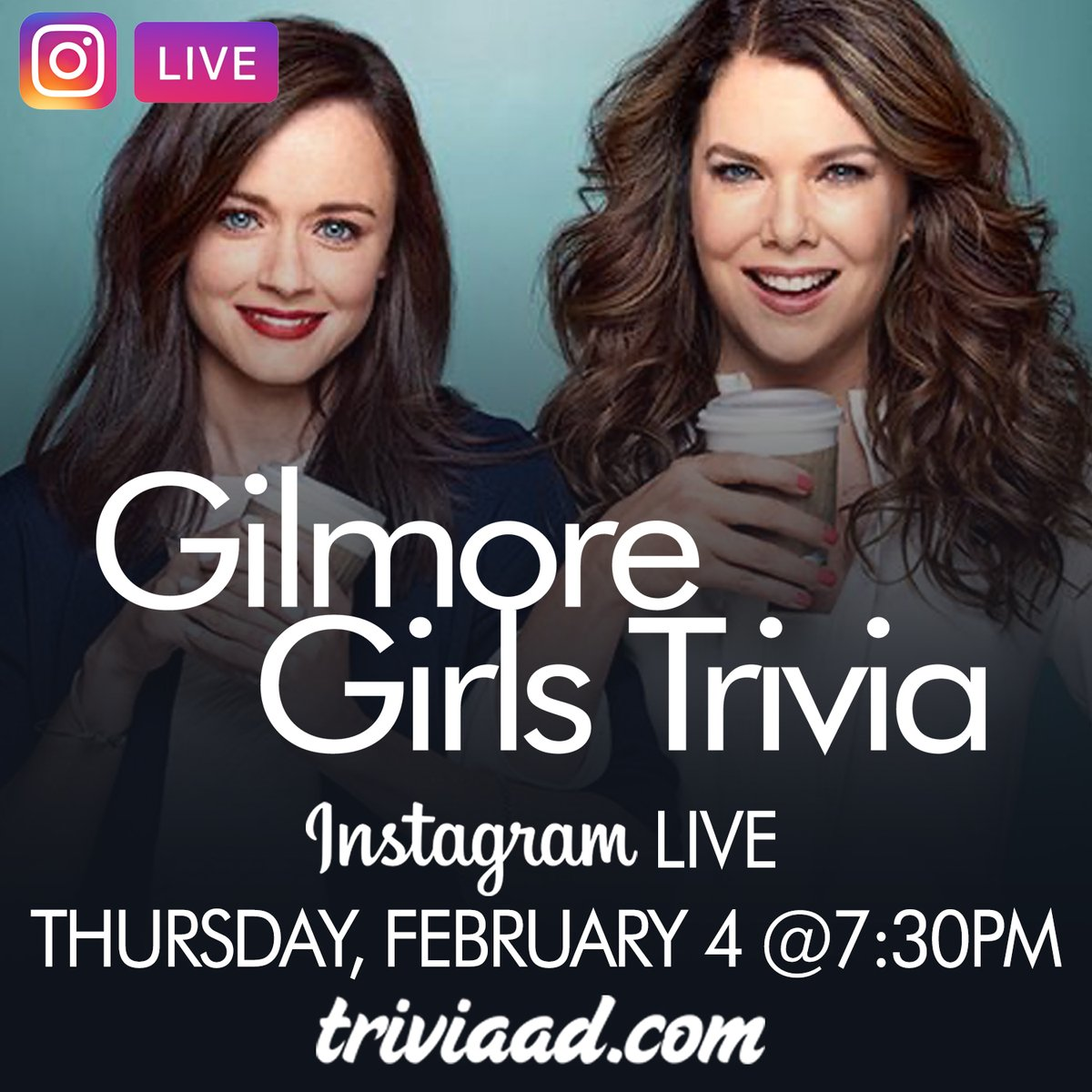 #GilmoreGirls #Trivia on #InstagramLIVE on Thursday, February 4 at 7:30pm ET. Follow @TriviaADDotCom on #Instagram to play! #GilmoreGirlsTrivia #ThemedTrivia #ThrowbackThursday #TBT