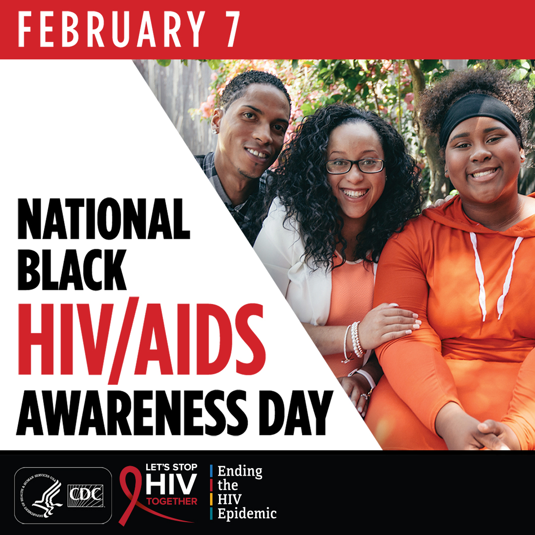 February 7 is National Black HIV/AIDS Awareness Day, a day to help stop HIV stigma and increase HIV prevention, testing, and treatment in Black communities. #NBHAAD #StopHIVTogether #HIV
