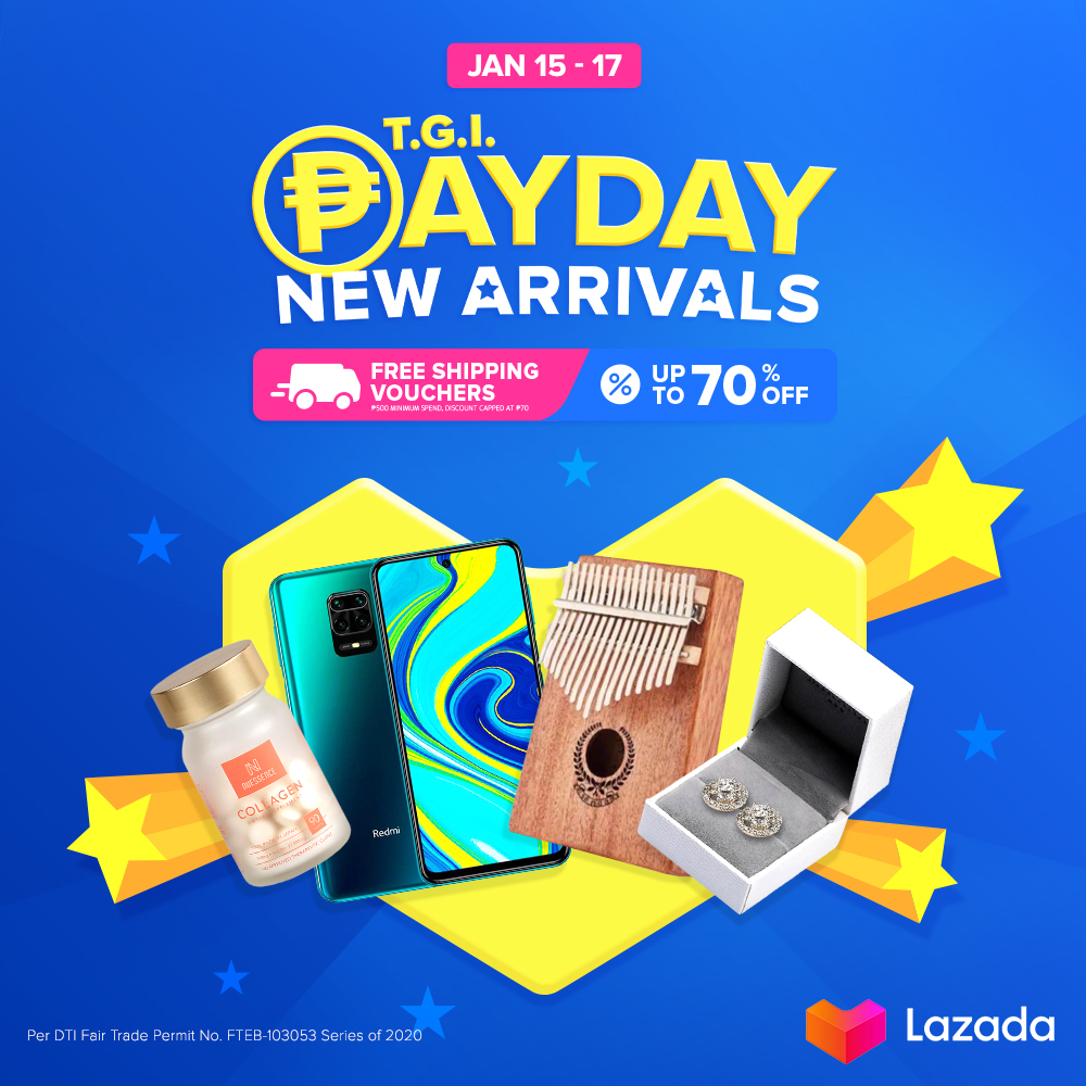 It's the first payday of the year, time to treat yourself! 🥰 From techie deals, wardrobe must-haves, everyday essentials, and more—may Payday Sale x New Arrivals deals para sa yo!  Shop at  from JAN 15-17 to enjoy up to 70% OFF + FREE SHIPPING! #LazadaPH