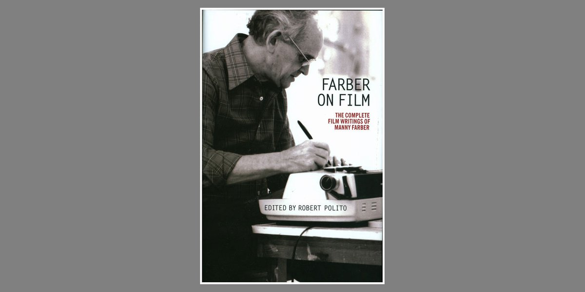 """Movie lovers! Today the #ebook of our Manny Farber collection, ed. by @Fantomas2go, is on sale for a paltry $1.99—one day only. Click on """"buy the eBook"""" for your preferred platform: https://t.co/FUrQ1e95Jl https://t.co/gN7yepl6Qq"""
