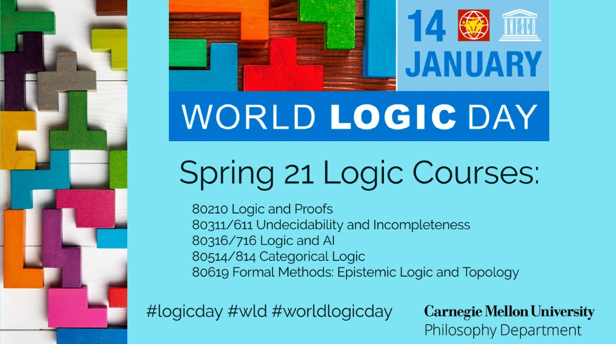 Happy #worldlogicday everyone! In honor of #LogicDay  check out the logic classes CMU Philosophy is offering this spring. Click here for more information on UNESCO's World Logic Day:   #wld @CMU_DietrichHSS