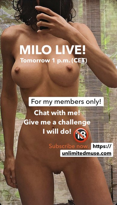MILO LIVE! 🔥 Tomorrow 1 p.m. (CET)  On https://t.co/rMwXSuCZWU for my members only! 😍 Chat with me. Give