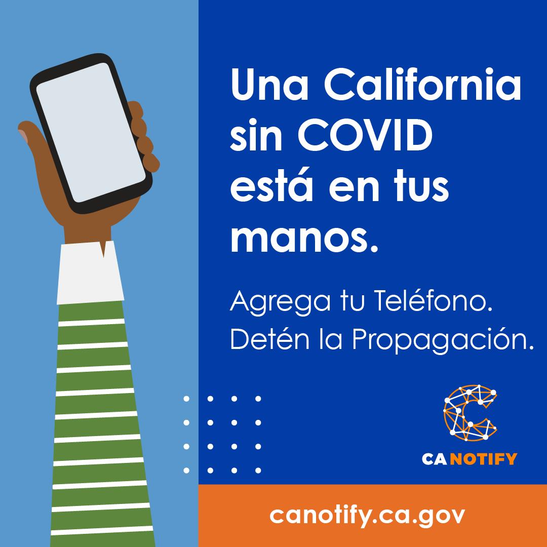 La gente de California se está uniendo para salvar vidas. Únete a ellos agregando tu teléfono hoy a #CANotify. Haz tu parte. #California está en tus manos.
