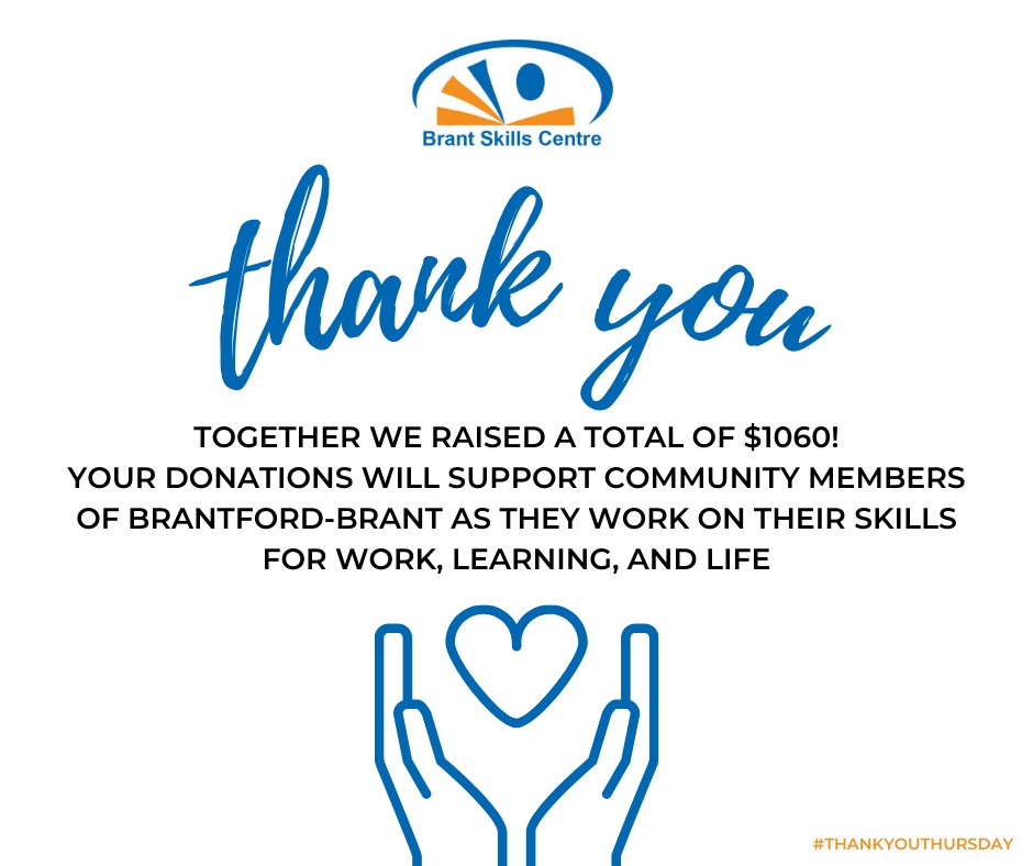 We want to thank everyone for the support on Giving Tuesday!  Together we raised a total of $1060.00 which will directly support community members of Brantford-Brant as they work on their skills for work, learning, and life. #GivingTuesday2020 #ThankYouThursday
