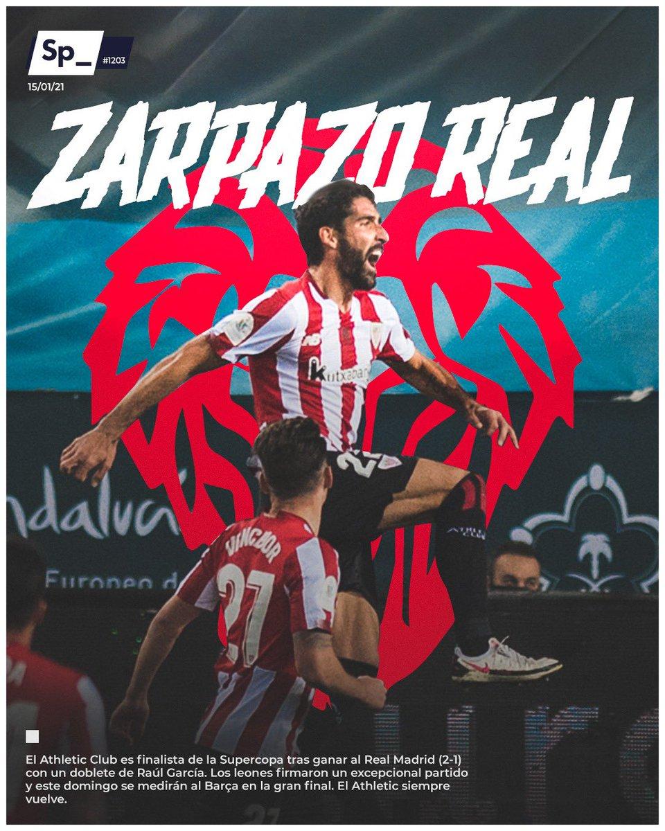 ZARPAZO REAL 🦁 | El Athletic Club es finalista de la Supercopa tras ganar al Real Madrid (2-1) con un doblete de Raúl García. Los leones firmaron un excepcional partido y este domingo se medirán al Barça en la gran final. El Athletic siempre vuelve. #PortadaSp_ 🗞
