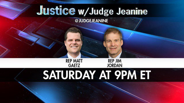 SATURDAY NIGHT! @RepMattGaetz and @Jim_Jordan will be joining me! Be sure to tune in! https://t.co/yXZGVmw387