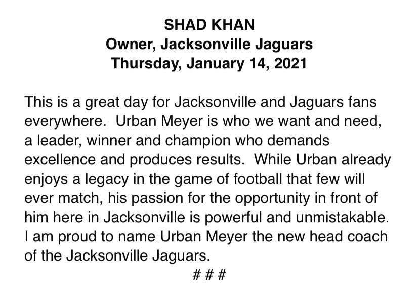 Replying to @AdamSchefter: Official statement from Jaguars' owner Shad Khan, welcoming Urban Meyer as his new HC.