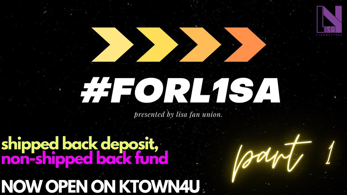 #𝐅𝐎𝐑𝐋𝟏𝐒𝐀 — Part 1   Lisa Fan Union's shipped-back deposit & non-shipped back funds for L1SA are now open!   Shipped-back: 🔗  Non-shipped back: 🔗  Let's all use #FORL1SA to encourage each other before LISA's solo is released!