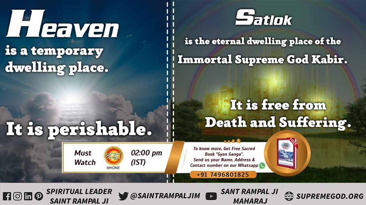 Heaven is a temporary dwelling place. It is perishable.  Satlok is the eternal dwelling place of the immortal Supreme God Kabir. It is free from  Death and Suffering. - Saint Rampal Ji Maharaj #FridayMotivation #ArmyDay