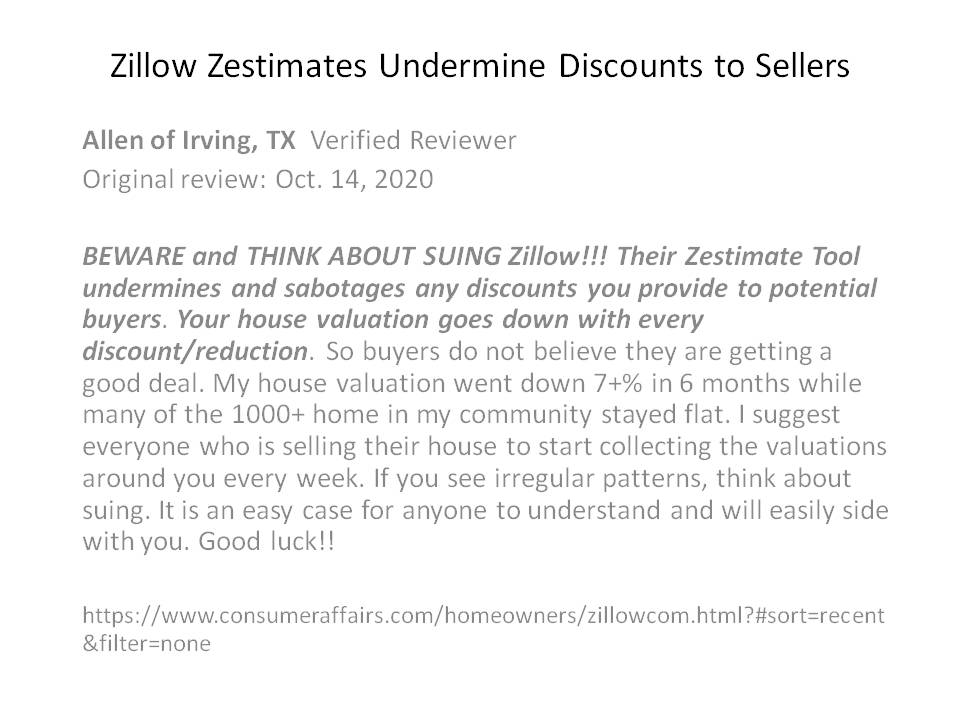 "A @ConsumerAffairs review says @Zillow ""Zestimate Tool undermines & sabotages any discounts you provide to potential buyers. Your home valuation goes down with every discount/reduction"" How is $Z allowed to get away with this nonsense? #COVID19 #Trump #Biden #impeachment Bannon"