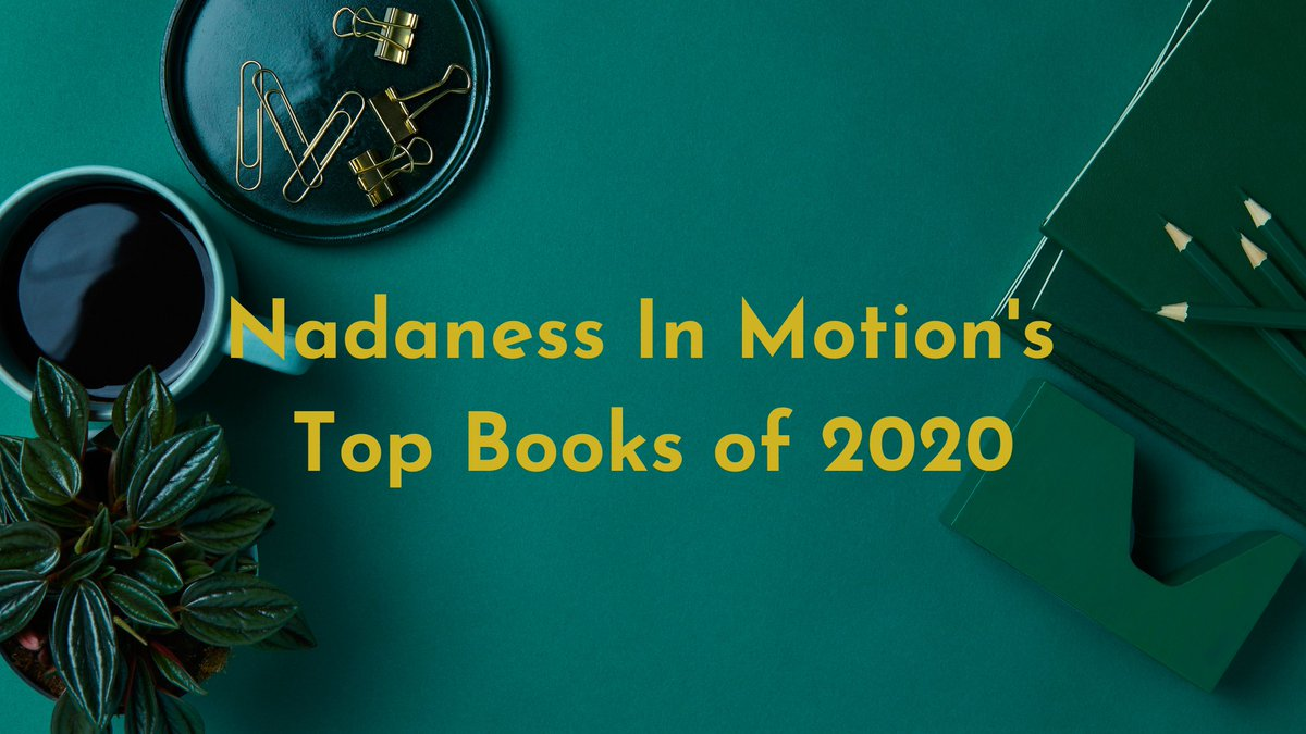 Meet the #books and #authors who made it to Nadaness In Motion's Top Books of 2020  @Carolyn_Arnold @SarahEBurr  @KathySteinemann @bb_alston @alisonjgolden @PatricProAuthor @KAYoungBooks @MeggittPhillips  Here's the list:   #BookBoost #ThursdayMotivation