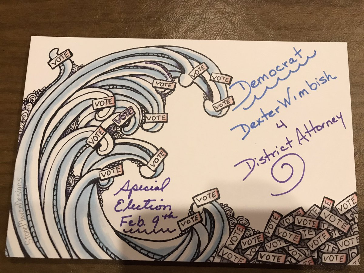 Small-ish races + #PostcardsToVoters = Big Difference. All elections are important. Cards going out for Dexter Wimbish running for DA in GA. @StoneMavenArt