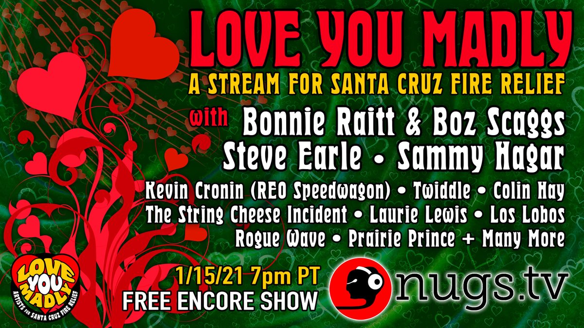 "Join me Fri, Jan 15, at 7pm PT/10pm ET for the FREE encore live stream celebration ""Love You Madly - A Stream for Santa Cruz Fire Relief""!  Tune in at , donate at , and see more videos at"