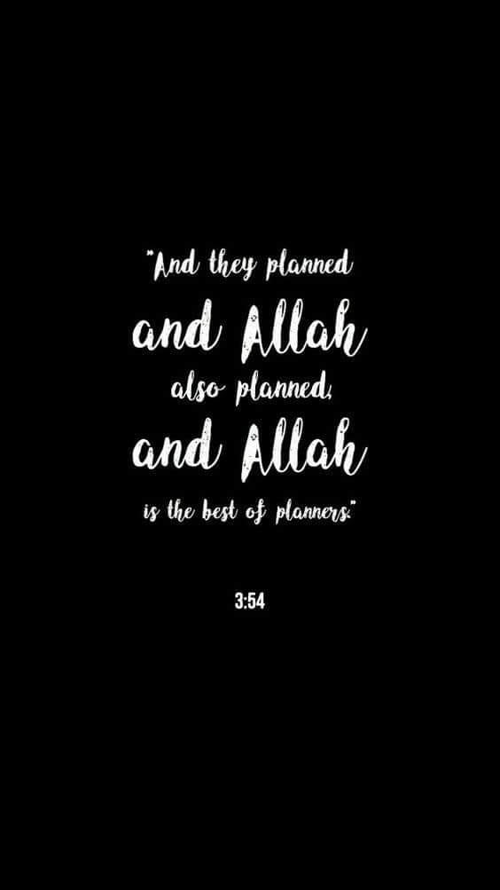 وَمَكَـرُوْا وَمَكَـرَ اللّـٰهُ ۖ وَاللّـٰهُ خَيْـرُ الْمَاكِرِيْنَ (54)  اور انہوں نے خفیہ تدبیر کی اور اللہ نے بھی خفیہ تدبیر فرمائی، اور اللہ بہترین خفیہ تدبیر کرنے والوں میں سے ہے۔
