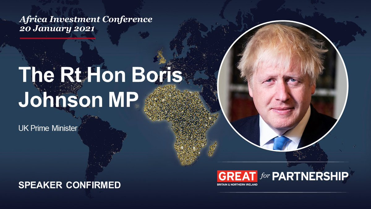 📢 With 5⃣ days to go until the Africa Investment Conference on 20 January, we are happy to announce the participation of 🇬🇧 Prime Minister @BorisJohnson in our opening session.  Registration is easy, open to all, and free. To join us, visit 👉 https://t.co/xMzsvEb17O https://t.co/LX1Um5SGVi