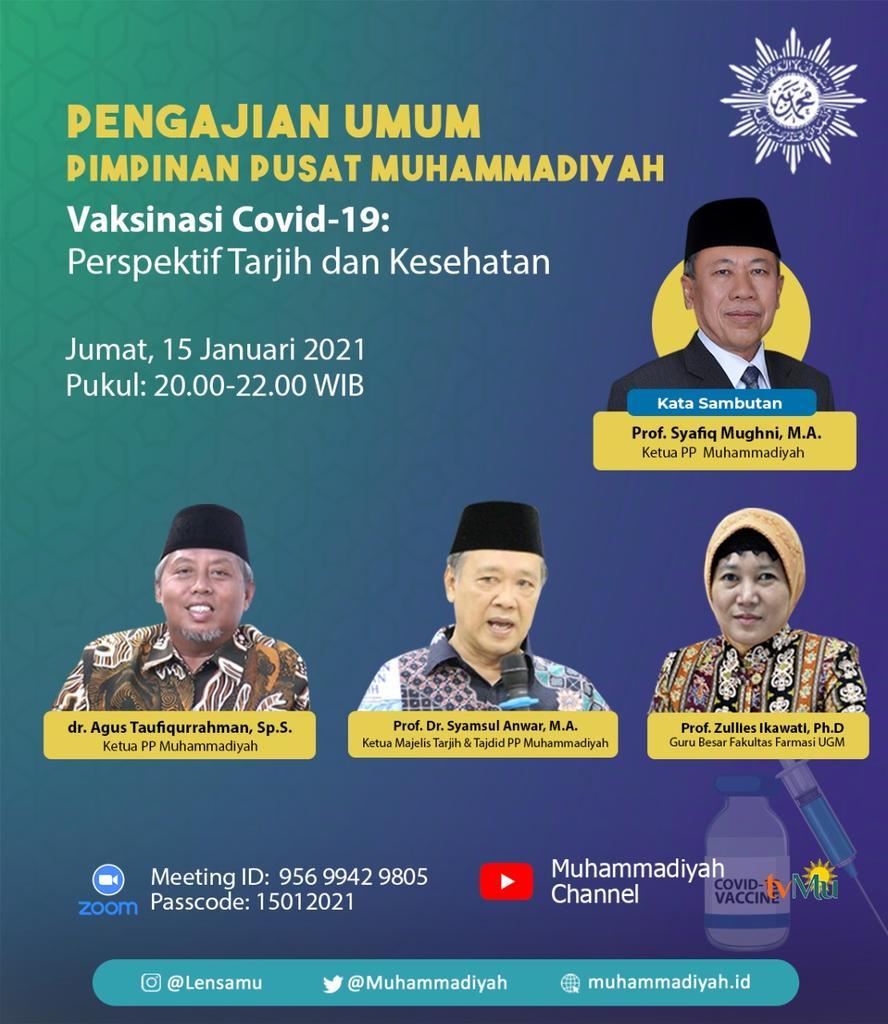 Jangan lewatkan Pengajian Umum PP Muhammadiyah berkenaan dengan Vaksin Covid-19: Perspektif Tarjih dan Kesehatan.  Jumat, 15 Januari 2021 Pukul 20.00-22.00 WIB. https://t.co/lFB1ERAhUF