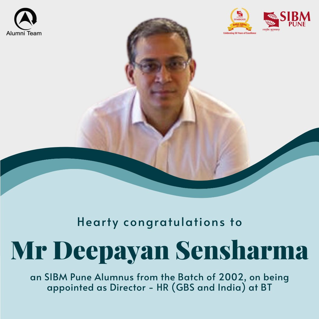 We are pleased to share that @deepayan7, @SIBMPune #Alumnus from the Batch of 1999, has been appointed as the Director - HR (GBS & India) at @BTGroup. Our hearty congratulations to him, and best wishes for all his future endeavours!  #SIBMPune #SIBMPuneAlumni #SIBMPuneAlumniTeam https://t.co/RMfAMj12rj
