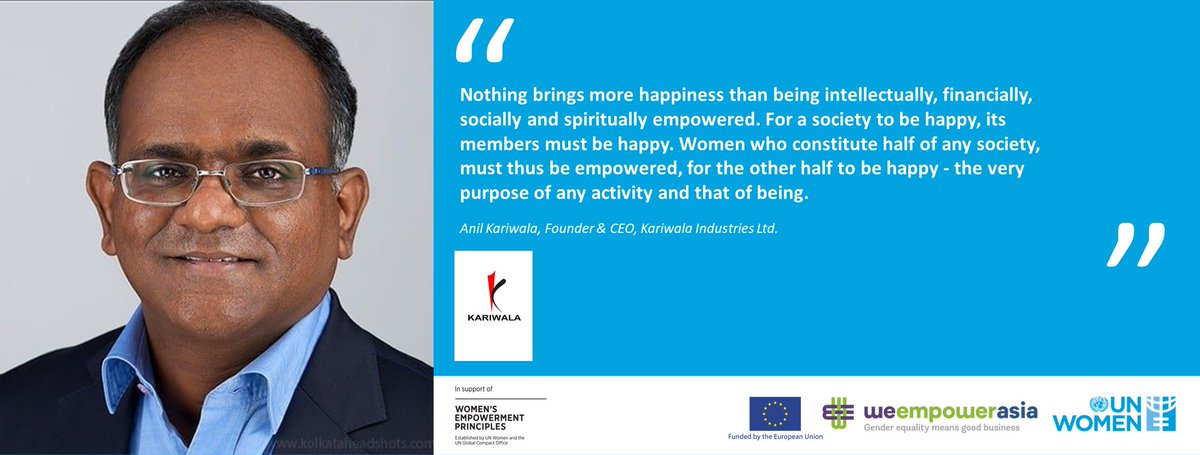 .@UN_Women applauds @AnilKariwala, Founder & CEO @Kariwala_I for committing to the @WEPrinciples & for his efforts in promoting #Genderequality at his company! Let us know if you know about such #genderchampions below! #WeEmpowerAsia #WEPs10 @unwomenasia  @EU_Commission