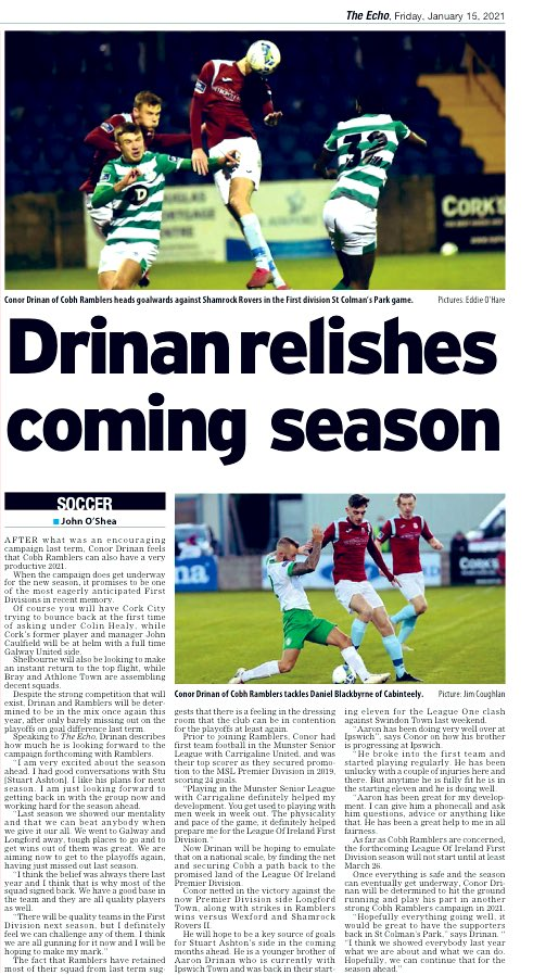 Interview on today's @echolivecork with @CobhRamblersFC attacker  @conordrinan . He looks ahead to 2021 campaign and what Ramblers are targeting. Also chat about how his brother @aarondrinan is getting on at Ipswich Town and advice he gives Conor in his development.