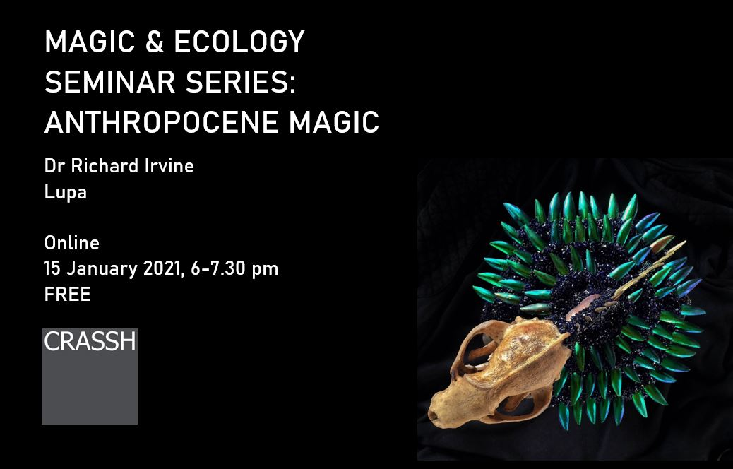 Join us tonight for our first panel with @robotforaday and @lupagreenwolf on ANTHROPOCENE MAGIC! The event will be livestreamed on the @CRASSHlive YouTube channel for those whove not signed up via Eventbrite: 6pm GMT.