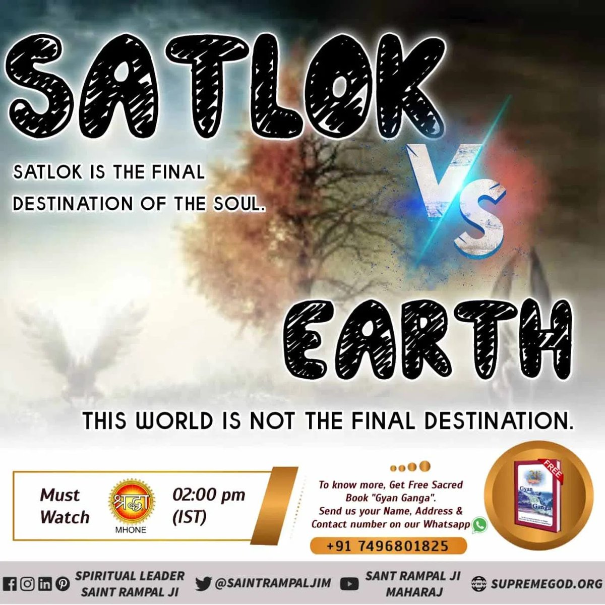 #FridayMotivation SATLOK SATLOK is the final destination of the SOUL 🎀🎀 Earth The world is not the final destination of the soul. 🎐🎐 Watch Sadhana TV 7;30 PM.