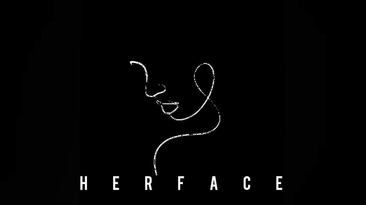 #HerFace #ComingSoon  FB:    IG: