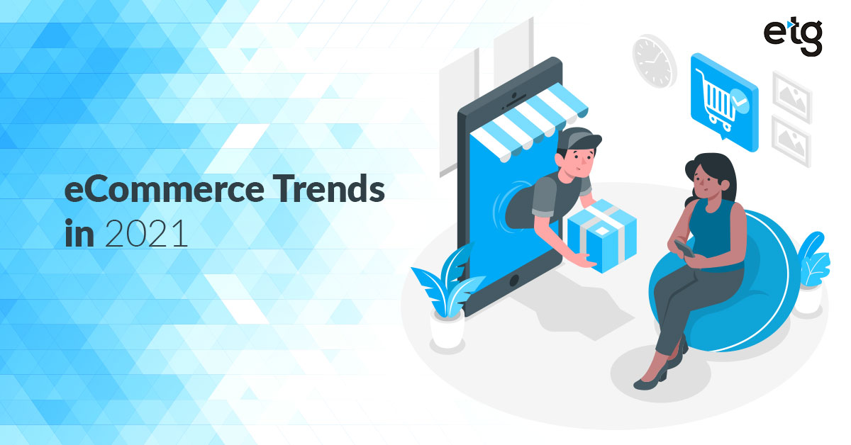 Get your #eCommerce business ready for 2021. Discover the top eCommerce trends for 2021, as well as how #salesforce components can boost it. Read our blog to know in details:    #etg #eCommerce #salesforce #commercecloud #customer360  #COVID19 #Trends