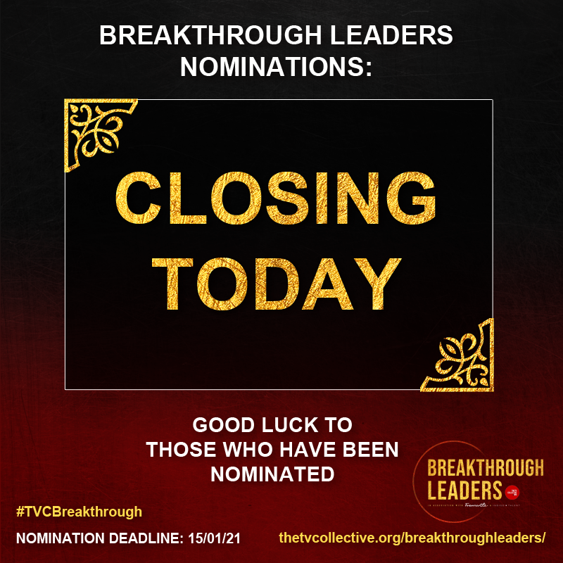 Good luck to all of our nominees and nominators!  If you haven't got your nomination in just yet you still have a little bit of time left but be QUICK.   LAST CHANCE:   #TVCBreakthrough #POC #TV #Film #Diversity #Leadership #UK #Fremantle #IndigoTalent