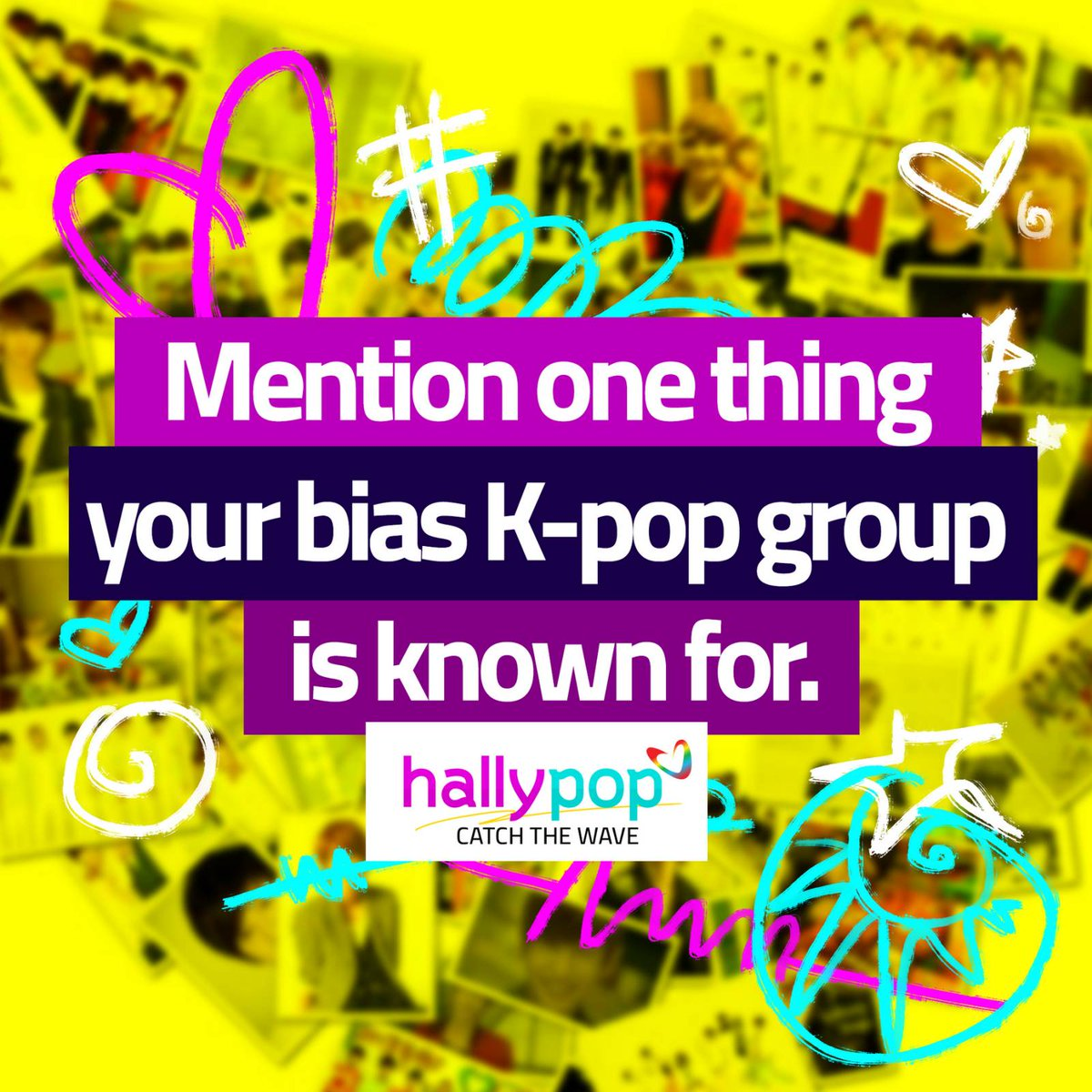 Tell us your main KPop group without actually telling us. 😁