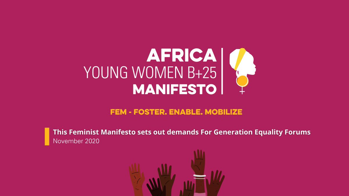 Have you read @auyouthenvoy_ 's #Africa Young #Women #Beijing25 manifesto for #GenerationEquality?  It is a common set of demands by African Young Women to achieve #genderequality and #Agenda2030 in the #AfricanUnion 🤚🏽🤚🏾🤚🏿  Read & endorse the Manifesto⬇️