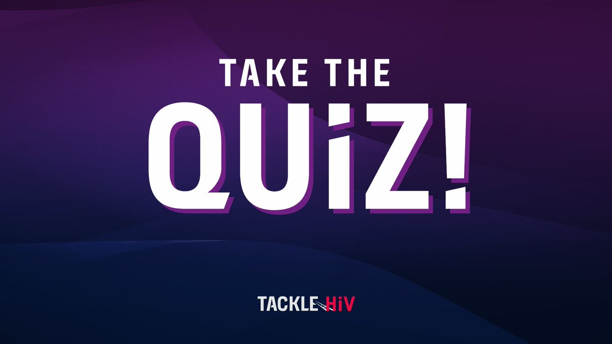 What do you really know about HIV? 🤔  Head to  now to test your knowledge 📝 #TackleHIV @ViiVHC