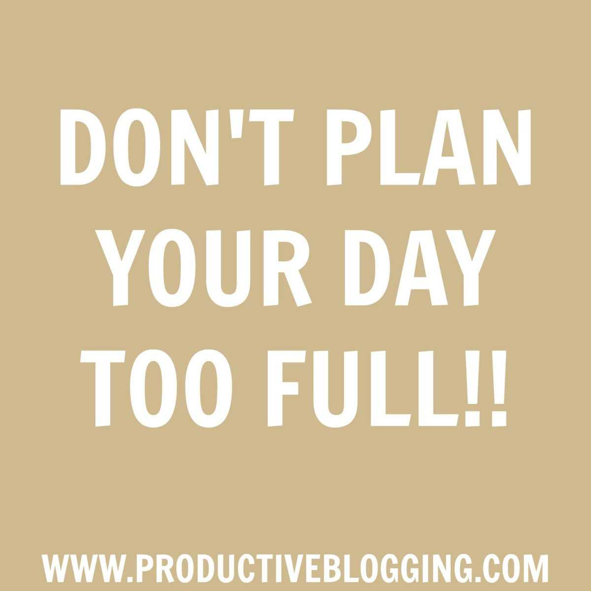 Don't plan your day too full!!  It's oh so easy to put on your to do list waaay too much - more than you could ever fit into one day.  Instead take the opposite approach - plan to do less than you can fit into your day. You will be happier and more productive.  #wednesdaywisdom