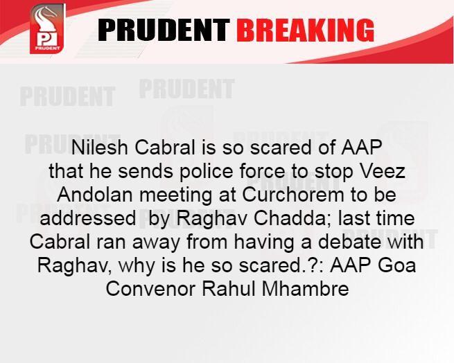 Replying to @prudentgoa: #Goa @AAPGoa @RahulMhambre @raghav_chadha