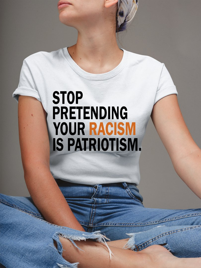 *SALE* Stop Pretending Your Racism is Patriotism Anti Trump T-Shirt BUY HERE👉 #CapitolRiots #TrumpCoupAttempt #impeachmentDay