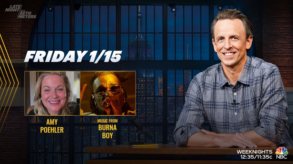 Tonight, @SethMeyers welcomes Amy Poehler with music from @BurnaBoy!