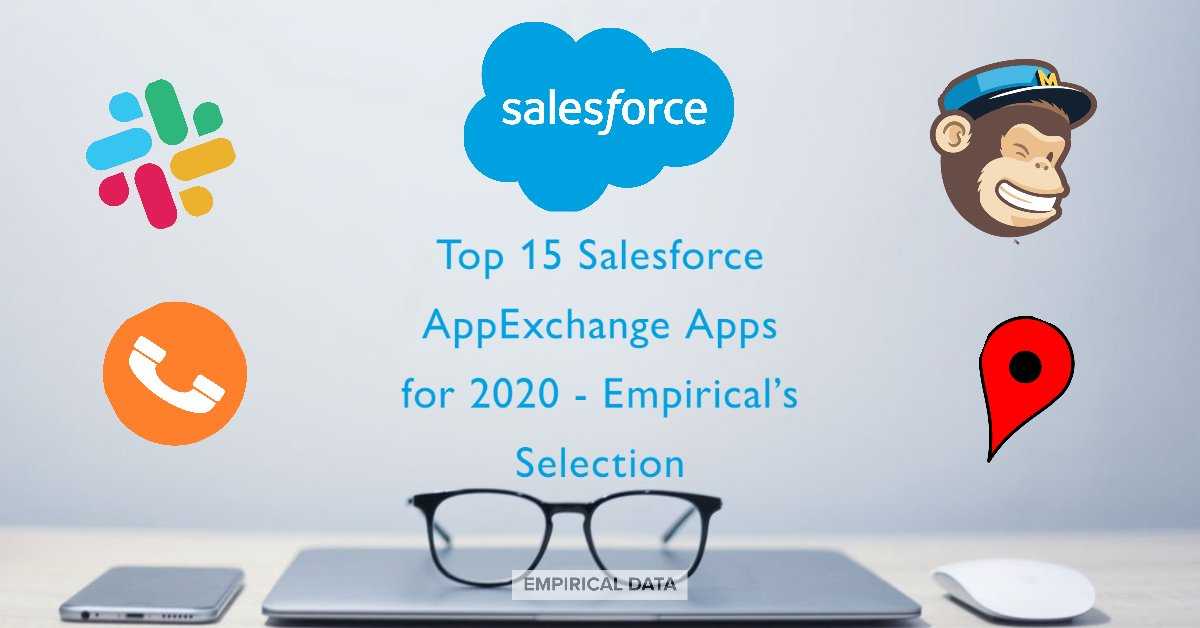 Top 15 Salesforce AppExchange Apps for 2020 - Empirical's Selection:     #SalesforceCRM #AppExchange #MailchimpIntegrations