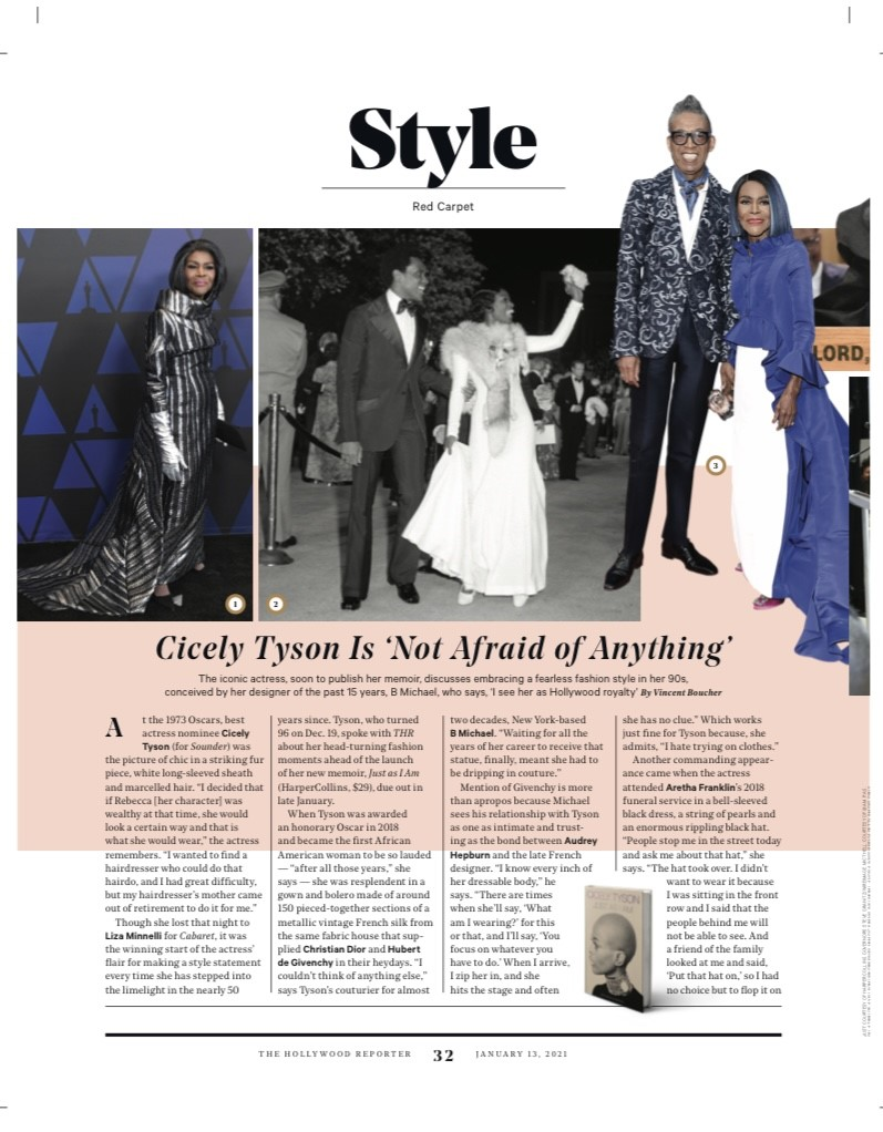 """""""Givenchy had Audrey Hepburn and B Michael has Cicely Tyson"""" -B Michael   I'm deeply grateful to @THR for this acknowledgement, this moment is possible because of the unwavering support and integrity of @IAmCicelyTyson    #Hardwork #Perseverance #Patience #JustAsIAm #DesignerMuse"""