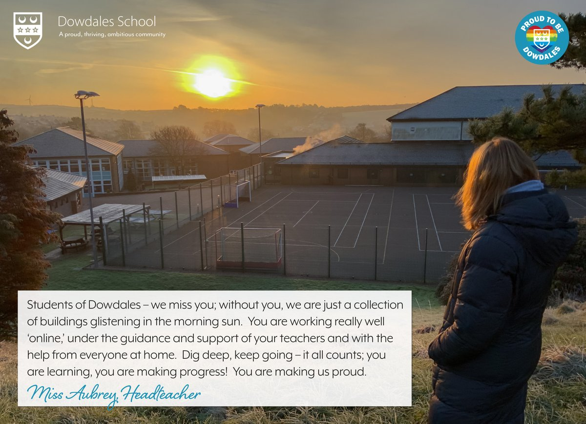 Students of Dowdales - we miss you...  #teamdowdales #proudtobedowdales #dalton #sunrise #onlinelearning #keepgoing #makingprogress #proud #cumbria