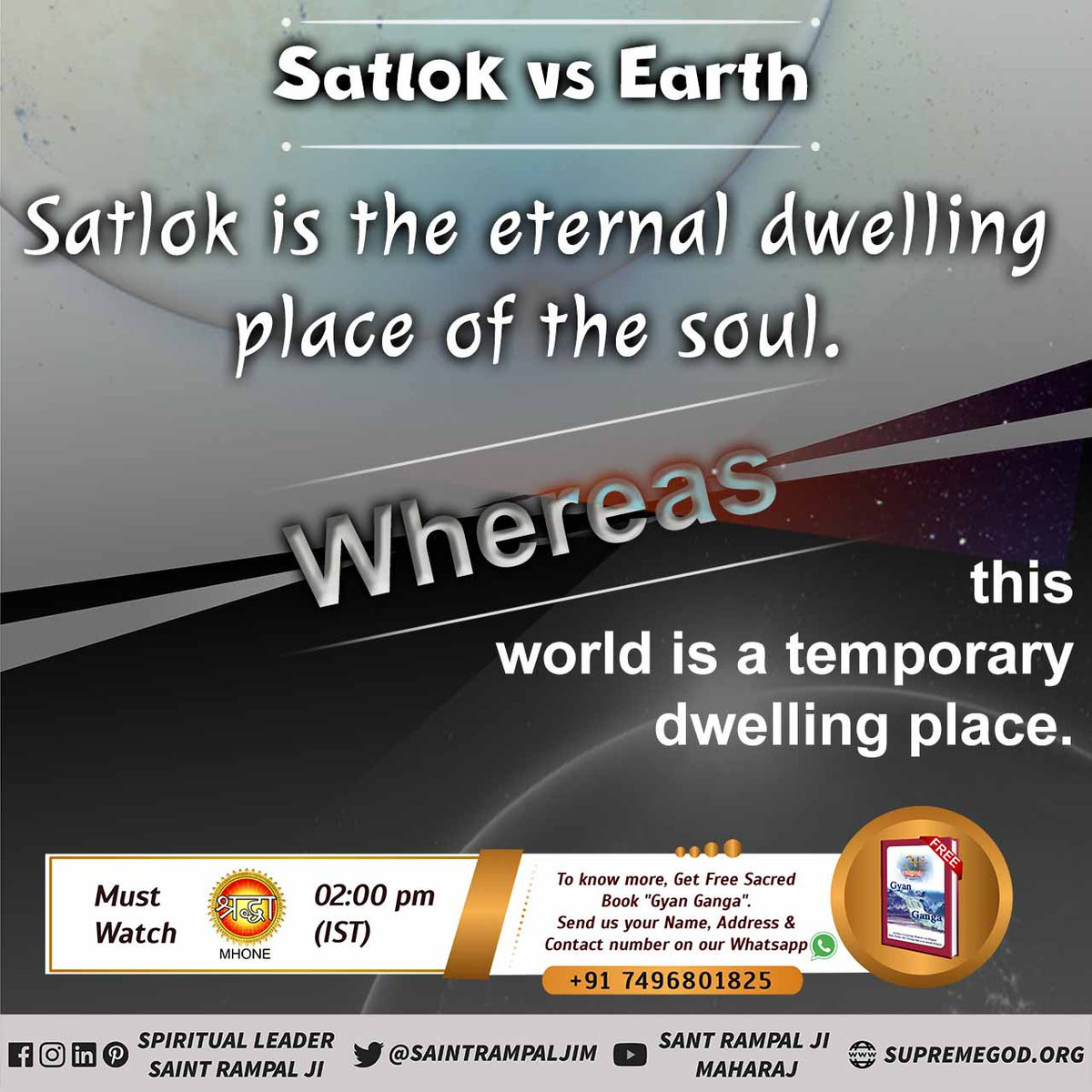 #FridayMotivation  Satlok Vs Earth 🌎  Satlok is the eternal dwelling place of the soul. Whereas this world is a temporary dwelling place.   Watch Sadhna tv 07:30pm