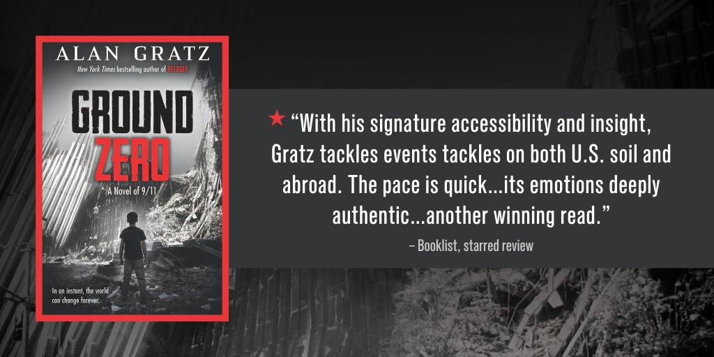 """#GroundZero has received a starred review! Start reading the next """"winning read"""" from New York Times bestselling author @AlanGratz right now:  Coming 2/2."""