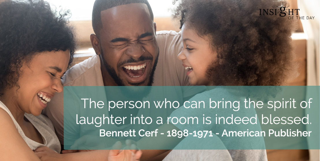 """The person who can bring the spirit of laughter into a room is indeed blessed."" - Bennett Cerf  #fridayvibes #fridaymood #fridaymotivation #friday #fridayfeels #FridayFeeling"